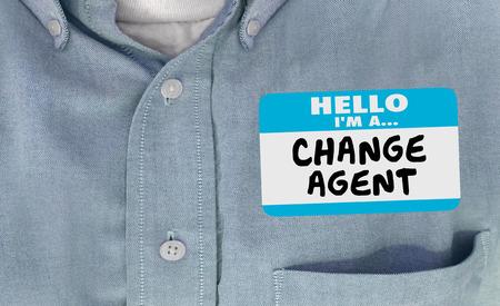 disrupt: Hello I am Change Agent Disruptor Name Tag Words 3d Illustration