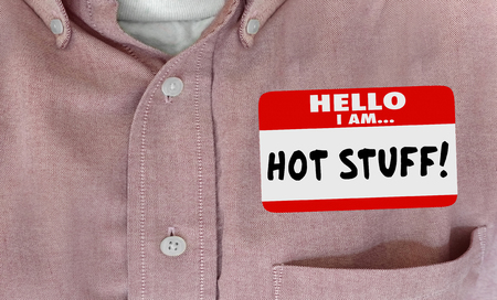 Hot Stuff Name Tag Cool Person Shirt Words 3d Illustration