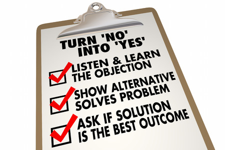 yes no: Turn No Into Yes Overcome Objection Checklist 3d Illustration Stock Photo