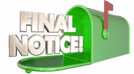 Final Notice Bill Due Warning Words Mailbox 3d Illustration