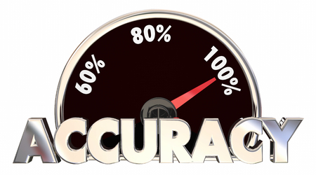 Accuracy Correct Right True Facts Measurement 3d Illustration Stock Photo