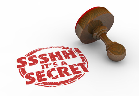 it's: Ssshh Its a Secret Classified Confidential Personal Stamp 3d Illustration Stock Photo