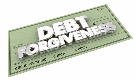 pay check: Debt Forgiveness Check Money Owed Words 3d Illustration Stock Photo
