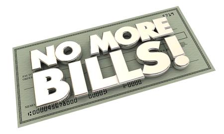 No More Bills betaling Debt Woorden controleren 3d Illustratie