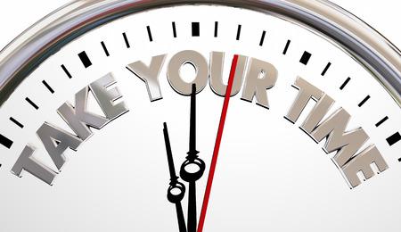 be careful: Take Your Time Enjoy Moments Clock 3d Illustration