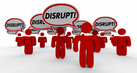 disruption: Disrupt Change Innovate Speech Bubble People 3d Illustration