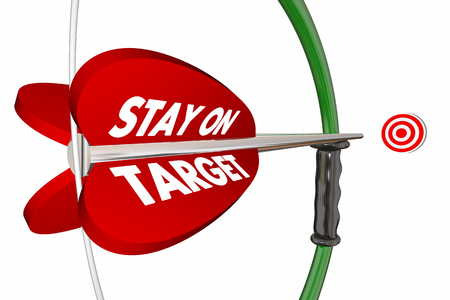 Stay on Target Aim Focus Success Bow Arrow 3d Illustration