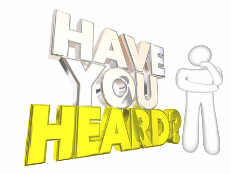 Have You Heard Latest News Rumor Thinking Person 3d Illustration