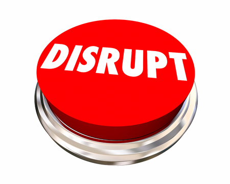 disrupting: Disrupt Button Shake Up Innovate Make Change 3d Illustration