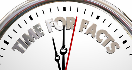 Time for Facts Truth Reality Research Clock 3d Illustration Stock Photo