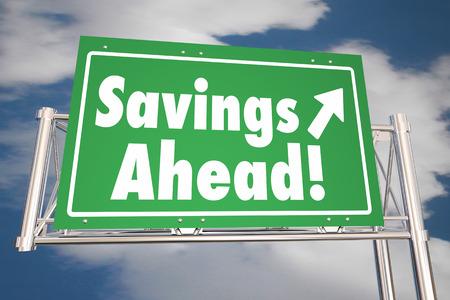 ahead: Savings Ahead Save Money Road Freeway Sign 3d Illustration