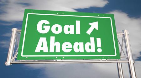 ahead: Goal Ahead Freeway Road Sign Mission Accomplished 3d Illustration