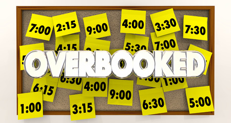 appointments: Overbooked Too Many Appointments Schedule Times 3d Illustration Stock Photo