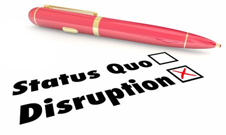 disruption: Disruption Vs Status Quo Check Mark Boxes Pen 3d Illustration
