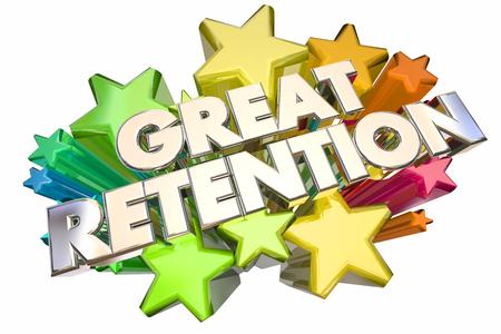 retention: Great Retention Customers Employees Stars Words 3d Illustration