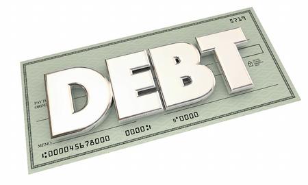 loaning: Debt Check Money Owed Defecit Bankrupt Word 3d Illustration