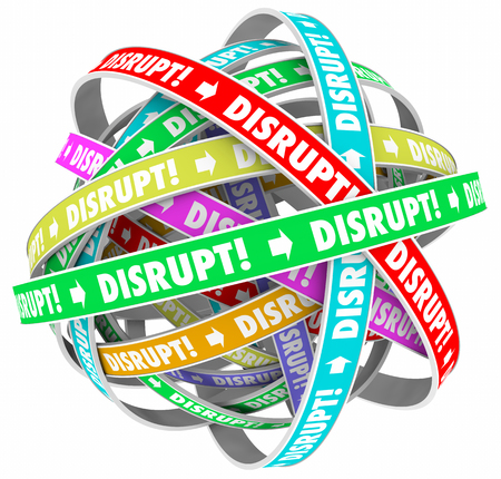 disruptive: Disrupt Change Upset Status Quo Loop Process 3d Illustration