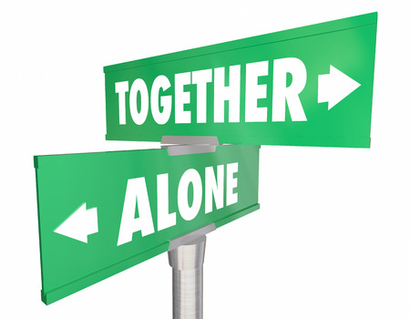 stronger: Alone Vs Together Two 2 Road Street Signs 3d Illustration Stock Photo