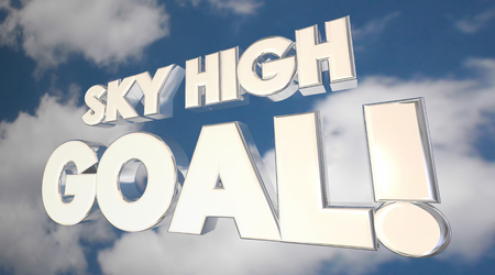 accomplish: Sky High Goal Ambition Big Objective Clouds Word 3d Illustration Stock Photo