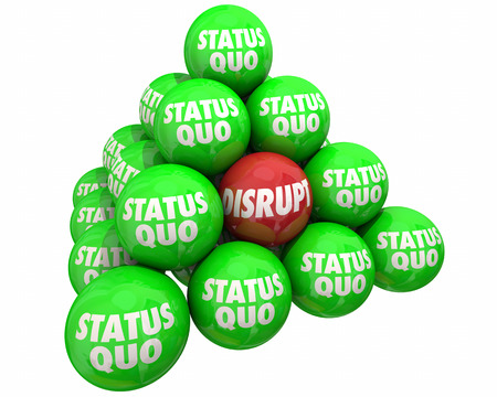 disrupting: Disrupt Vs Status Quo Change Innovate Pyramid 3d Illustration