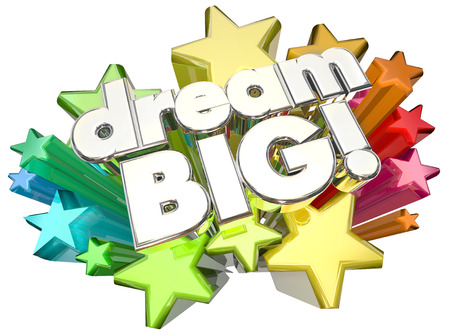 daydream: Dream Big Stars High Hopes Ambition Words 3d Illustration