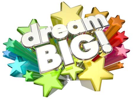 dreamer: Dream Big Stars High Hopes Ambition Words 3d Illustration