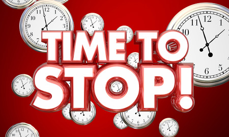 demanding: Time to Stop End Finish Clocks Words 3d Illustration