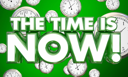 persuade: The Time is Now Clocks Urgent Call to Action 3d Illustration