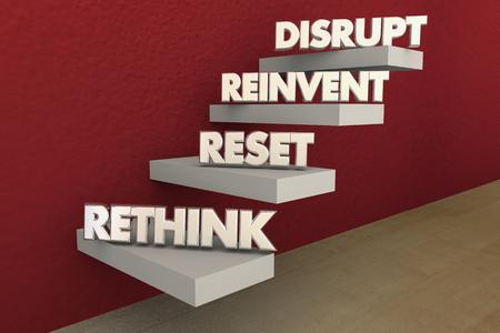 Disrupt Rethink Reinvent Reset Steps 3d Illustration