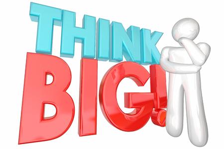 a thinker: Think Big Huge Ideas Potential Dream Massive Potential Thinker 3d Illustration