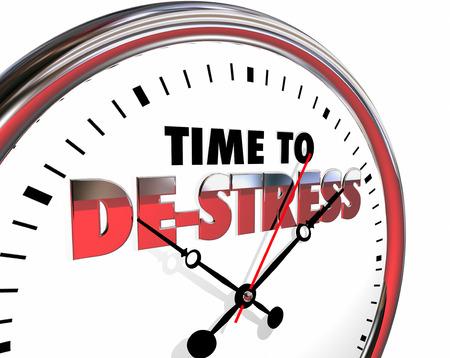 destress: Time to De-Stress Clock Relax Enjoy Life 3d Illustration Stock Photo