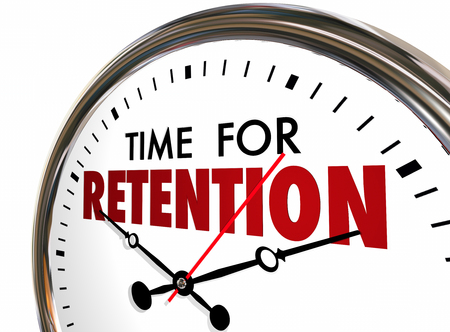 time keeping: Time for Retention Clock Keep Hold Onto Customers Employees 3d Illustration
