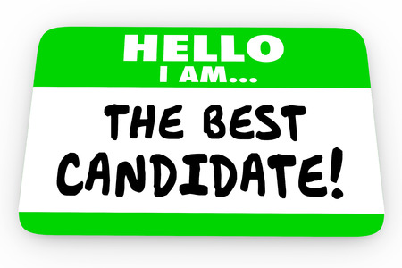 nametag: The Best Candidate Hello Name Tag Sticker 3d Illustration