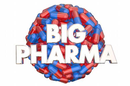 Big Pharma ipar Lobbizás teljesítmény Pills Medicine 3d illusztráció