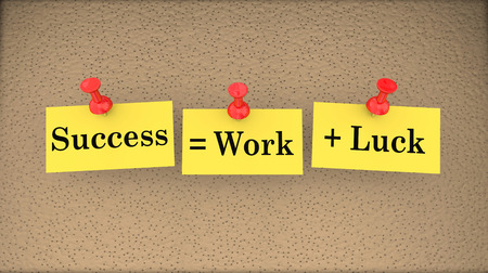 achiever: Success Equals Work Plus Luck Bulletin Board Saying 3d Illustration