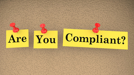 tack: Are You Compliant Words Compliance Follow Laws Rules 3d Illustration