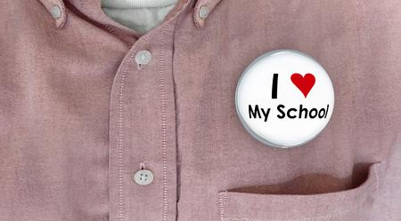 I Love My School Button Pin Shirt Education Teacher Student 3d Illustration Stock Photo