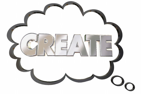 create idea: Create Build Develop New Idea Word Thought Cloud 3d Illustration