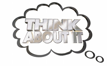 Think About It Thought Cloud Words 3d Illustration