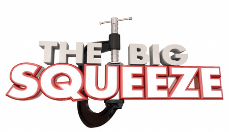 lowering: The Big Squeeze Words Clamp Vice Pressure 3d Illustration Stock Photo