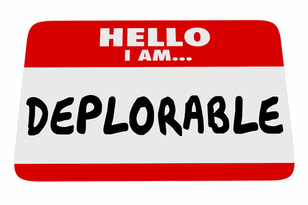 Hello I Am Deplorable Name Tag Greeting Words 3d Illustration Stock Photo