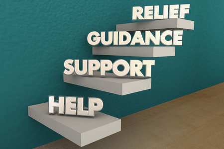 needing: Help Support Guidance Relief Steps Words 3d Illustration