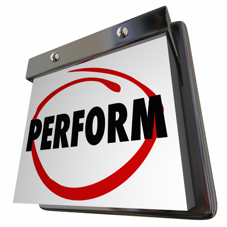 Perform Get Ready Practice Performance Calendar 3d Illustration