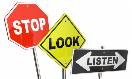 clues: Stop Look Listen Pay Attention Road Street Signs 3d Illustration
