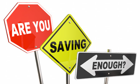 saving: Are You Saving Enough Money Budget Financial Planning Signs 3d Illustration Stock Photo