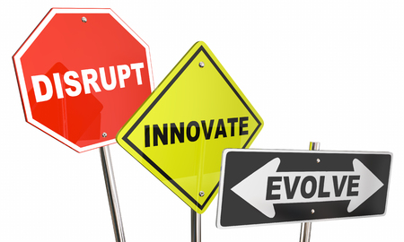 disrupting: Disrupt Innovate Evolve Stop Road Street Signs 3d Illustration