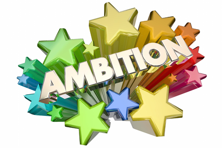 desired: Ambition Driven to Succeed Word Stars 3d Illustration