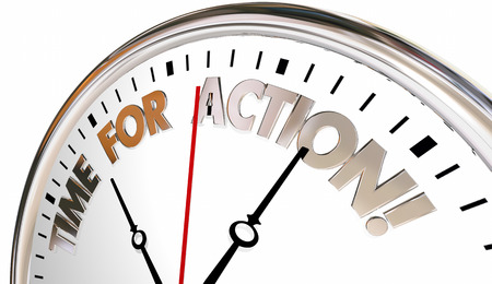Time for Action Now Take Control Act Clock 3d Illustration Stock Photo