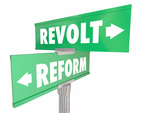 disrupting: Reform Vs Revolt Revolution Two Road Street Signs 3d Illustration