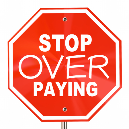 paying: Stop Over Paying Sign Prices Too High Shop Around 3d Illustration